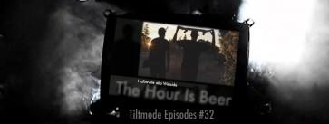 Tiltmode-Episodes-HalbavilleHourIsBeer