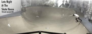 Tiltmode-Episodes-skatehouseHEADER